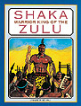 Shaka Warrior Kind of the Zulu
